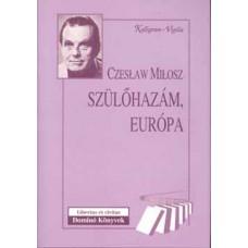 Szülőhazám, Európa