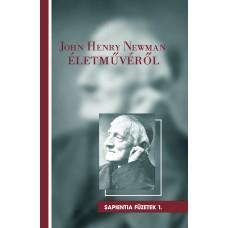 John Henry Newman életművéről