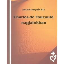 Charles de Foucauld napjainkban